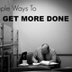 Great Suggestions For Better Productivity At Work - Nov 17 2014 1027AM