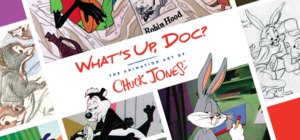 Whats Up Doc The Animation Art of Chuck Jones  - start Feb 14 2015 1000AM