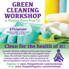 Green Cleaning Workshop at Pompeii Street Soap Co - start Apr 03 2016 0100PM