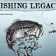 Fishing Legacy By Ronnie Garrison - Jun 27 2016 0355PM