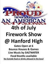 Fireworks at Hanford High School - start Jul 04 2016 0600PM