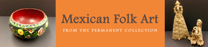 Mexican Folk Art - start Aug 25 2016 1100AM