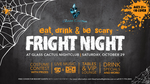 Fright Night at Glass Cactus - start Oct 29 2016 0800PM