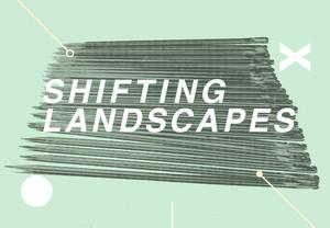 Medium shifting landscapes surface design association