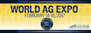2017 World Ag Expo - start Feb 14 2017 0900AM