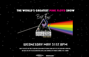 Brit Floyd Pink Floyd Immersion World Tour - start May 31 2017 0800PM