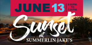 3rd Annual Sunset at Summerlin Jakes Seafood  Steaks - start Jun 13 2017 0500PM