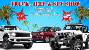 Truck Jeep  SUV Show at Yacht Club - start Jun 17 2017 0900AM