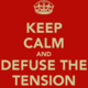 Thumb keep calm and defuse the tension