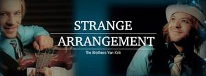 Summer Concert Series Strange Arrangement  the Brothers Van Kirk - start Jul 27 2017 0500PM