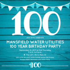 Mansfield Water Utilities 100 Year Birthday Party - start Sep 21 2017 0500PM