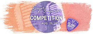 Summer Singer Songwriter Competition - start Aug 25 2017 0730PM