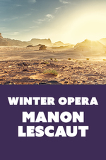 Manon Lescaut - start Feb 18 2018 0130PM