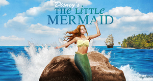 Disneys The Little Mermaid - start Nov 15 2017 0730PM