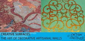 Creative Surfaces The Art of Decorative Artisanal Walls - start Dec 09 2017 1200PM