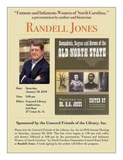 Famous and Infamous Women of NC presentation by Randell Jones - start Jan 20 2018 0130PM