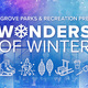 Wonders of Winter  - start Feb 03 2018 1100AM