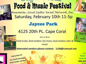 Cape Coral Food and Music Festival - start Feb 10 2018 1100AM