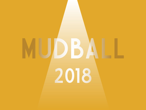 The Mud Ball - start Mar 24 2018 0630PM