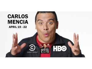 Stand up Comedian Carlos Mencia - start Apr 19 2018 1200AM