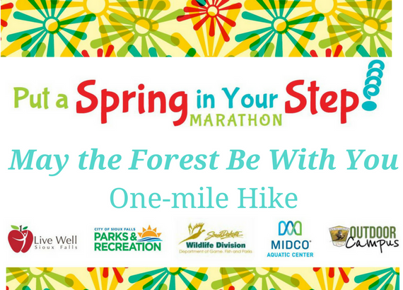 May 20the 20forest 20be 20with 20you 20hike