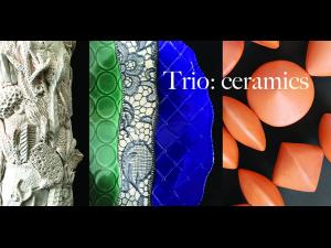TRIO Ceramics Exhibit - start Jun 09 2018 1100AM