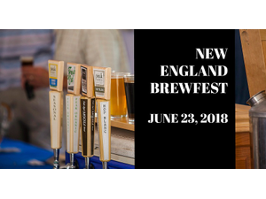 The New England Brewfest - start Jun 23 2018 0300PM