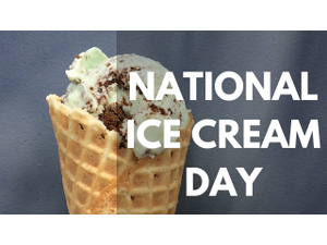 National Ice Cream Day  - start Jul 15 2018 1000AM
