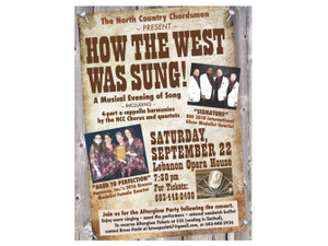 North Country Chordsmen Present How The West Was Sung - start Sep 22 2018 0730PM