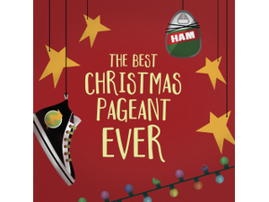 The Best Christmas Pageant Ever - start Nov 29 2018 0500PM