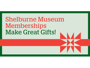 Shelburne Museums Top 10 Gift Ideas