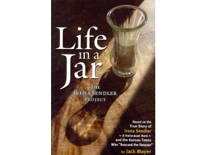 Life in a Jar The Irena Sendler Project - start May 20 2019 0700PM