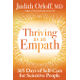 Thriving as an Empath 365 Days of Self-Care for Sensitive People