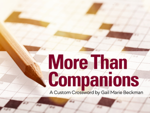 More Than Companions A Custom Crossword by Gail Marie Beckman