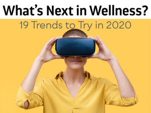 Whats Next in Wellness 19 Trends to Try in 2020