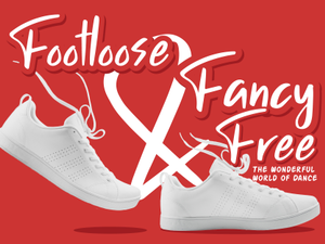 Footloose  Fancy Free The Wonderful World of Dance