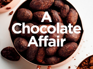 A Chocolate Affair