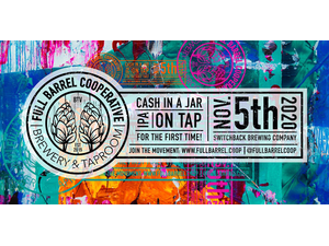 Full Barrels Cash-in-a-Jar IPA Release Party at Switchback Brewing Co - start Nov 05 2020 0530PM
