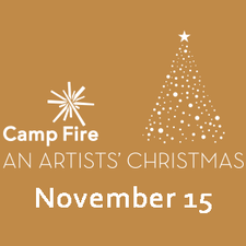 Camp Fires An Artists Christmas Art Auction and Gala - start Nov 15 2014 0700PM